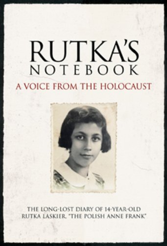 9781603200196: Rutka's Notebook: A Voice from the Holocaust