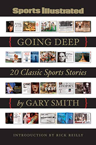 9781603200240: Sports Illustrated: Going Deep: 20 Classic Sports Stories
