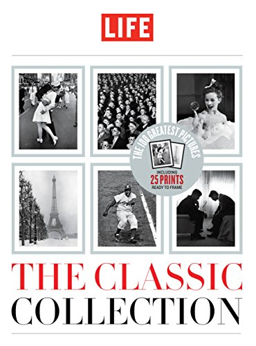 Life: The Classic Collection: Editors of Life Magazine