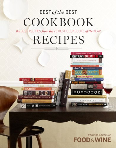 Best of the Best - Volume 12 - the best recipes from the 25 best cookbooks of the year (from the ...