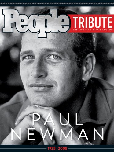 9781603200691: People: Paul Newman (People Tribute the Life of a Movie Legend)