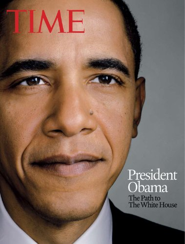 9781603200721: Time President Obama: The Path to The White House