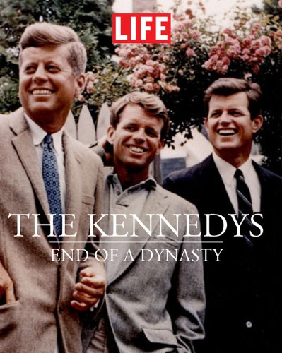 9781603201322: The Kennedys : End of a Dynasty (Life (Life Books))