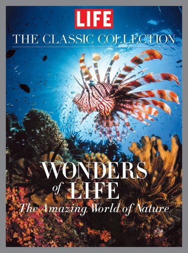 The Wonders of Life: Editors of Life Magazine