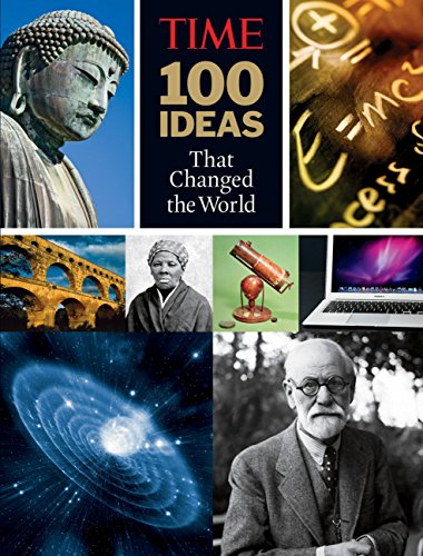 9781603201704: TIME 100 Ideas that Changed the World: History's Greatest Breakthroughs, Inventions, and Theories