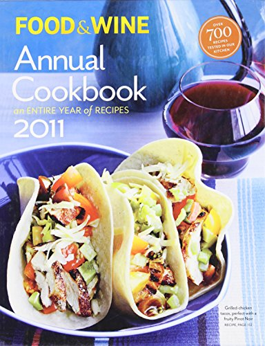9781603201803: Food & Wine Annual 2011: An Entire Year of Recipes (Food & Wine Annual Cookbook)