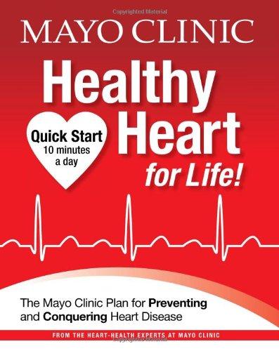 9781603202046: Mayo Clinic Healthy Heart for Life!