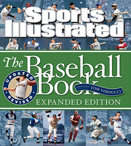 Sports Illustrated The Baseball Book Expanded Edition: Editors of Sports Illustrated