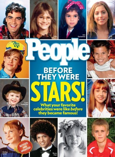 People Before They Were Stars!: What Your: Editors of People