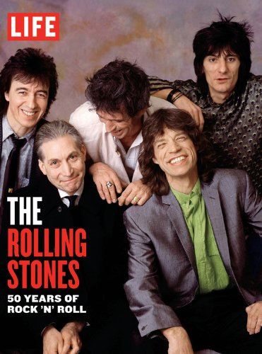 9781603202275: LIFE The Rolling Stones: 50 Years of Rock 'n' Roll