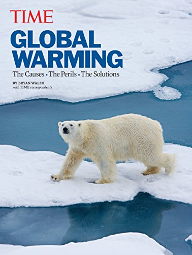9781603202480: TIME Global Warming (Revised and Updated): The Causes, The Perils, The Solutions