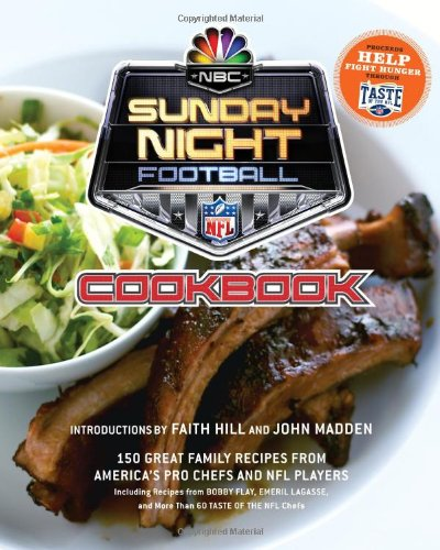 NBC Sunday Night Football Cookbook (160320797X) by John Madden and Faith Hill; Time Inc. Home Entertainment; NBC