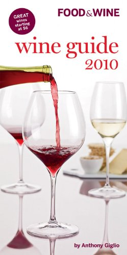 9781603208215: Food & Wine Wine Guide 2010