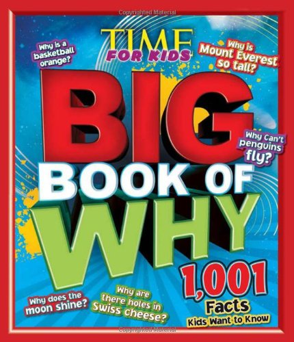 9781603208420: Time for Kids: Big Book of Why - 1,001 Facts Kids Want to Know (TIME for Kids Big Books)