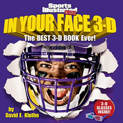 9781603208529: Sports Illustrated Kids in Your Face 3-D: The Best 3-D Book Ever!