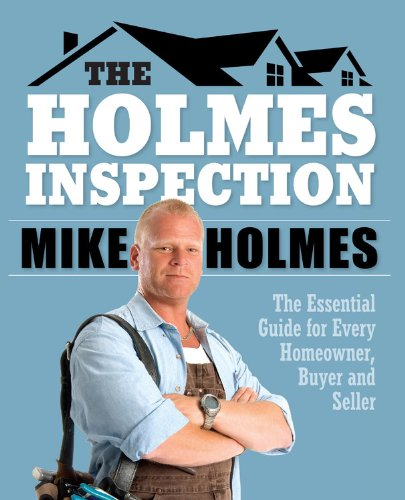 9781603209298: Holmes Inspection: The Essential Guide for Every Homeowner, Buyer and Seller