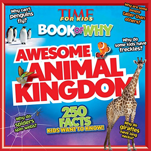 9781603209830: Awesome Animal Kingdom (TIME For Kids Book of WHY) (TIME for Kids Big Books of WHY)