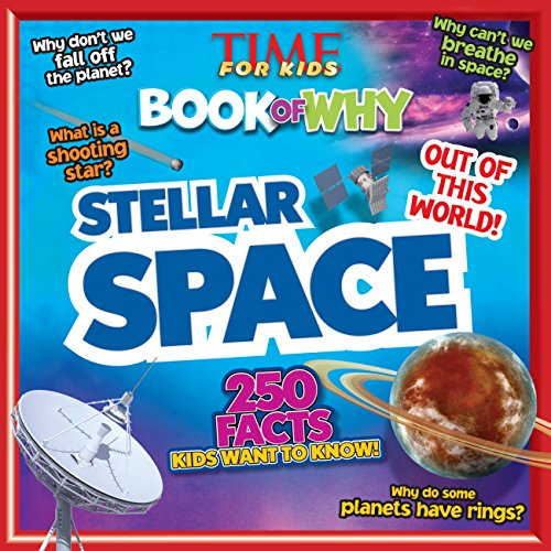 9781603209854: Time for Kids Book of Why: Stellar Space