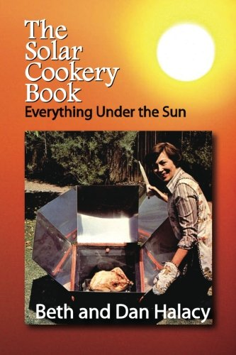9781603220248: The Solar Cookery Book