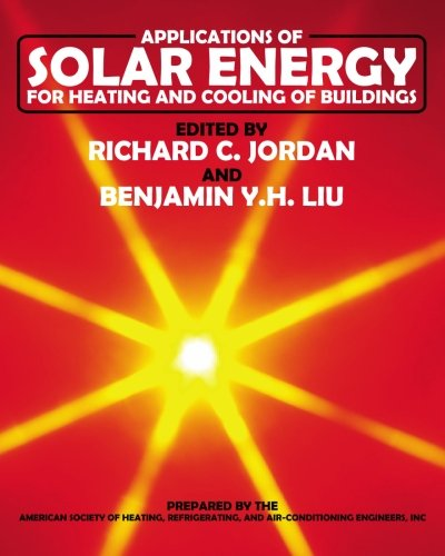 Applications of Solar Energy for Heating and: Knowledge Publications