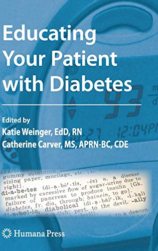 9781603272070: Educating Your Patient with Diabetes (Contemporary Diabetes)