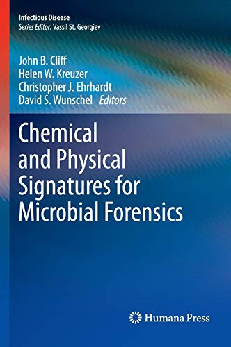 9781603272179: Chemical and Physical Signatures for Microbial Forensics (Infectious Disease)