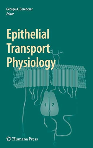 Epithelial Transport Physiology: George A. Gerencser