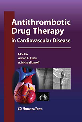 9781603272346: Antithrombotic Drug Therapy in Cardiovascular Disease (Contemporary Cardiology)