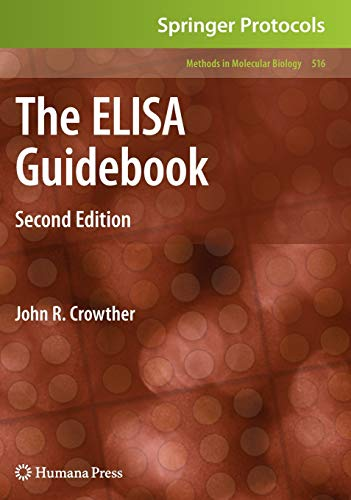 9781603272537: The ELISA Guidebook: Second Edition (Methods in Molecular Biology)