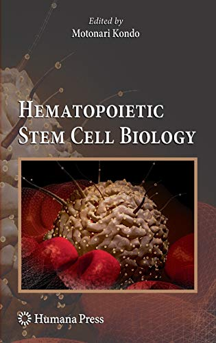 9781603273466: Hematopoietic Stem Cell Biology (Stem Cell Biology and Regenerative Medicine)