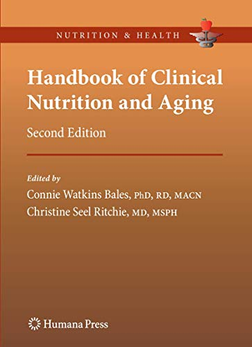 9781603273848: Handbook of Clinical Nutrition and Aging (Nutrition and Health)