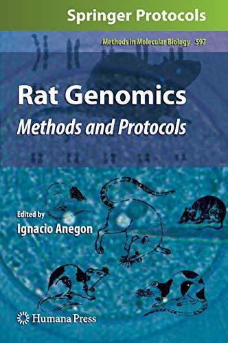 Rat Genomics. Methods and Protocols: Anegon, Ignacio, Ed.