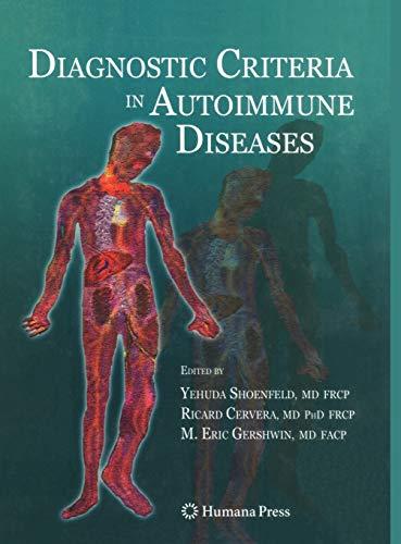 Diagnostic Criteria in Autoimmune Diseases: Yehuda Shoenfeld