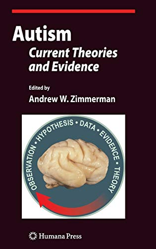 9781603274883: Autism: Current Theories and Evidence (Current Clinical Neurology)