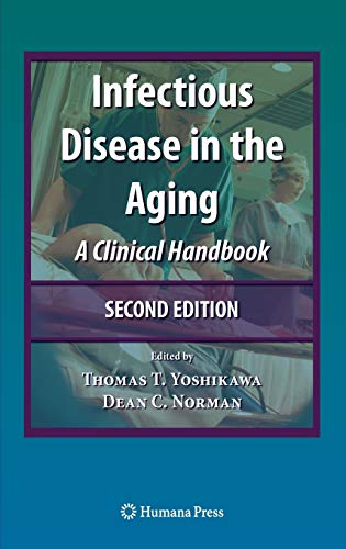 Infectious Disease in the Aging: A Clinical Handbook (Hardback)