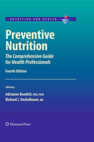 9781603275415: Preventive Nutrition: The Comprehensive Guide for Health Professionals (Nutrition and Health)