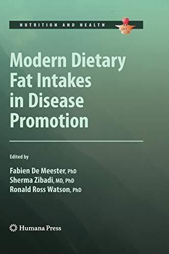 Modern Dietary Fat Intakes in Disease Promotion: Fabien De Meester