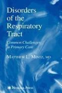 9781603276740: Disorders of the Respiratory Tract
