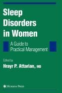 9781603276818: Sleep Disorders in Women: From Menarche Through Pregnancy to Menopause