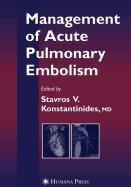 9781603277006: Management of Acute Pulmonary Embolism