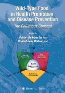 9781603277075: Wild-Type Food in Health Promotion and Disease Prevention