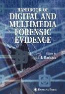 9781603277440: Handbook of Digital and Multimedia Forensic Evidence