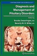 9781603277754: Diagnosis and Management of Pituitary Disorders