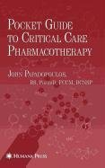 9781603277877: Pocket Guide to Critical Care Pharmacotherapy
