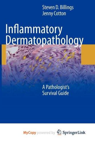9781603278409: Inflammatory Dermatopathology: A Pathologist's Survival Guide