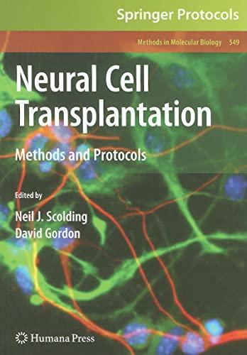 9781603279307: Neural Cell Transplantation: Methods and Protocols (Methods in Molecular Biology)