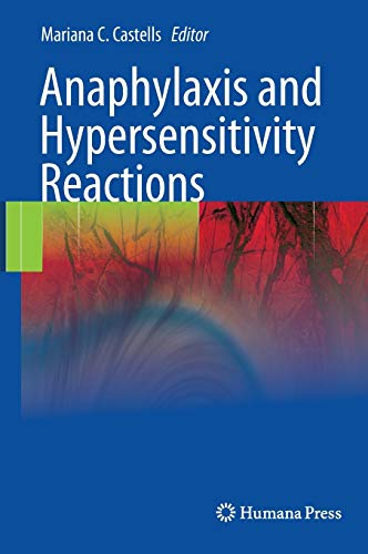 Anaphylaxis and Hypersensitivity Reactions: Mariana C. Castells