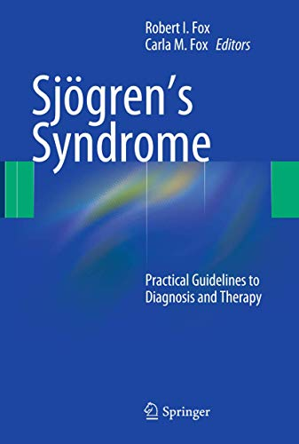 9781603279567: Sjögren's Syndrome: Practical Guidelines to Diagnosis and Therapy