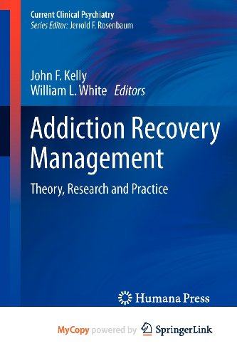 9781603279611: Addiction Recovery Management: Theory, Research and Practice