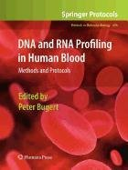 9781603279864: DNA and RNA Profiling in Human Blood